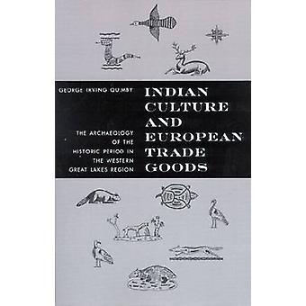 Indisk kultur och Europeiska handels varor-arkeologi historiska