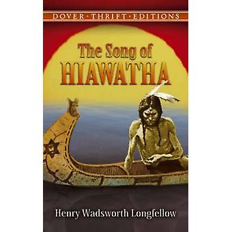 Song of Hiawatha by Henry Wadsworth Longfellow - 9780486447957 Book