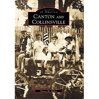 Canton & Collinsville by Donna M Miller - 9780738508689 Book