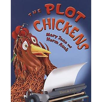 The Plot Chickens by Mary Jane Auch - Mary Jane Auch - Herm Auch - 97