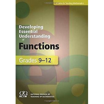 Developing Essential Understanding of Functions for Teaching Mathemat