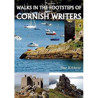 Walks in the Footstep of Cornish Writers by Sue Kittow - 978185058989