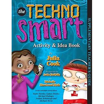 Technosmart Activity & Idea Book by Julia Cook - Anita DuFalla - 9781