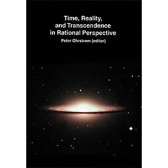 Time - Reality and Transcendence in Rational Perspective by Peter Ohr