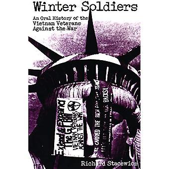 Soldados de inverno: Uma história Oral dos veteranos contra a guerra do Vietnã