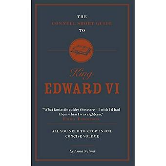 The Connell Short Guide to� King Edward VI