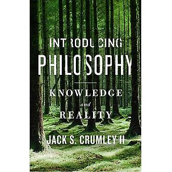 Introducing Philosophy by II & Jack S. Crumley