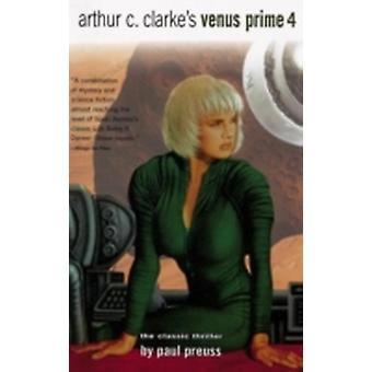 Arthur C. Clarkes Venus Prime Vol. 4 by Preuss & Paul