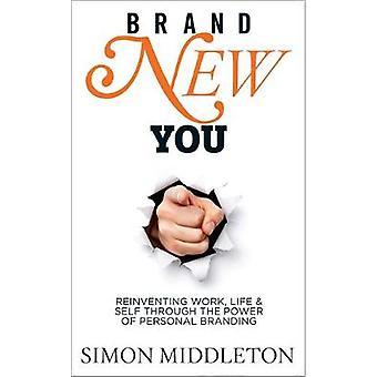 Brand New You by Middleton & Simon