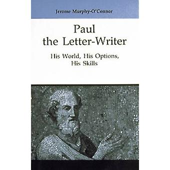 Paul the LetterWriter by MurphyOConnor & Jerome