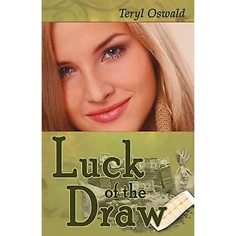 Luck of the Draw by Oswald & Teryl