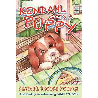 Kendahl Gets a Puppy by Youngs & Kendahl Brooke