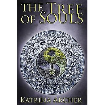 The Tree of Souls by Archer & Katrina