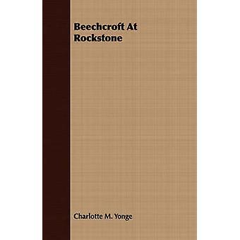 Beechcroft at Rockstone by Yonge & Charlotte M.