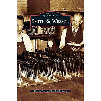 Smith  Wesson by Jinks & Roy G.
