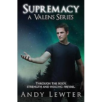 Supremacy by Lewter & Andy