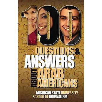 100 Questions and Answers about Arab Americans by Grimm & Joe