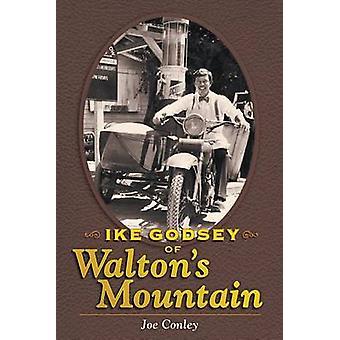 Ike Godsey of Waltons Mountain von Conley & Joe