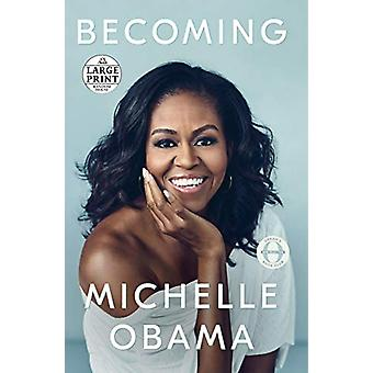 Becoming by Michelle Obama - 9780525633754 Book