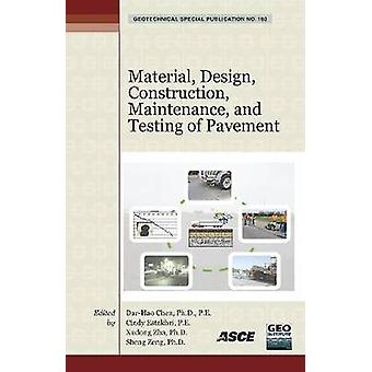 Material - Design - Construction - Maintenance - and Testing of Pavem