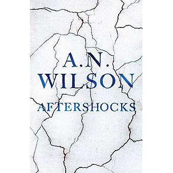 Aftershocks by A. N. Wilson - 9781786496034 Book