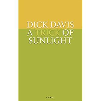 A Trick of Sunlight: Poems 2001-2005