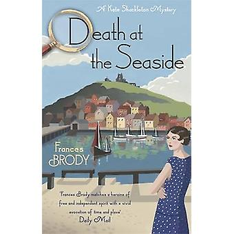 Death at the Seaside by Frances Brody - 9780349406589 Book