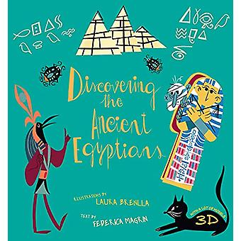 Discovering the Ancient Egyptians by Federica Magrin - 9788854413917