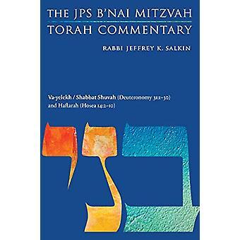 Va-yelekh / Shabbat Shuvah (Deuteronomy 31 -1-30) and Haftarah (Hosea