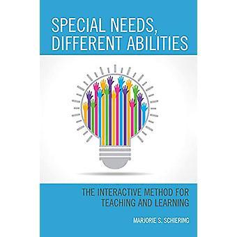 Spesielle behov - Ulike evner - Den interaktive metoden for å undervise