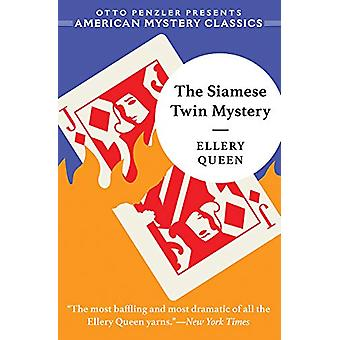 The Siamese Twin Mystery by Ellery Queen - 9781613161555 Book