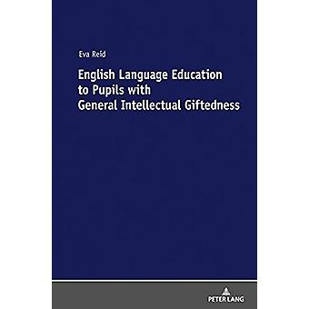 English Language Education to Pupils with General Intellectual Gifted