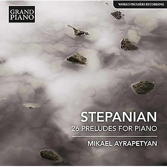 Stepanian / Ayrapetyan - Haro Stepanian: 26 Preludes for Piano [CD] USA import