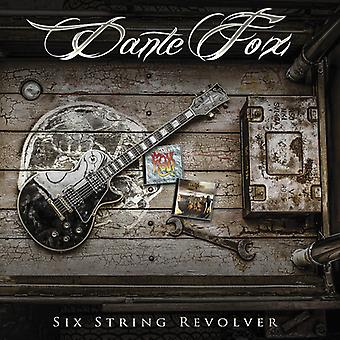 Fox*Dante - Six String Revolver [CD] USA import
