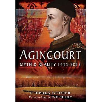 Agincourt: Myth and Reality 1415-2015