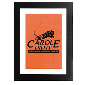 Tiger King Carole Did It Rescue Logo Joe Exotic Framed Print