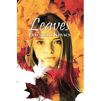 Leaves by Kovacs & Elizabeth