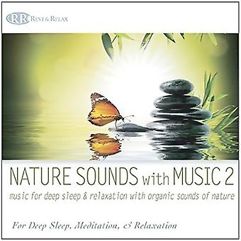 Nature Sounds With Music 2: Music For Deep Sleep [CD] Importazione USA