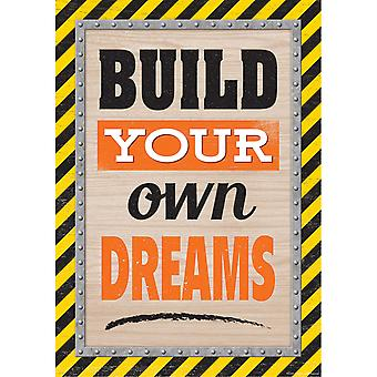 Build Your Own Dreams Positive Poster