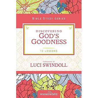 Descobrindo Deus's Bondade por Mulheres de Fé - Luci Swindoll - Margar