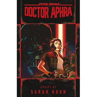 Doctor Aphra Star Wars by Sarah Kuhn