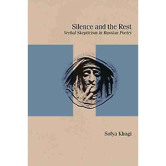 Silence and the Rest by Sofya Khagi