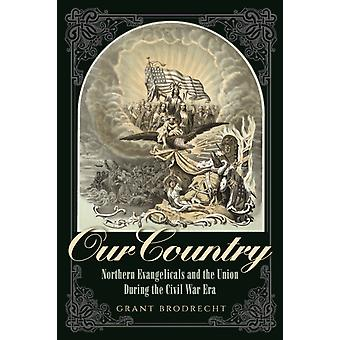 Our Country by Brodrecht & Grant R. & Geneva School