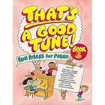 That's a Good Tune Book 3 - Piano