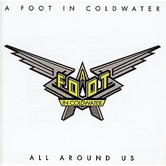 Foot in Cold Water - All Around Us [CD] USA import
