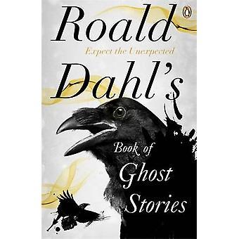 Roald Dahl's Book of Ghost Stories by Roald Dahl - 9780241955710 Book