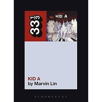 Radioheads Kid A av Marvin Lin - 9780826423436 bok