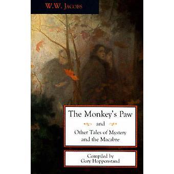 مخلب القرد وحكايات أخرى من الغموض و Macabre (تحرير جديدة