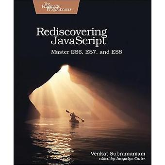 Rediscovering JavaScript by Rediscovering JavaScript - 9781680505467