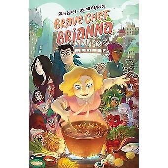 Brave Chef Brianna by Sam Sykes - 9781684150502 Book